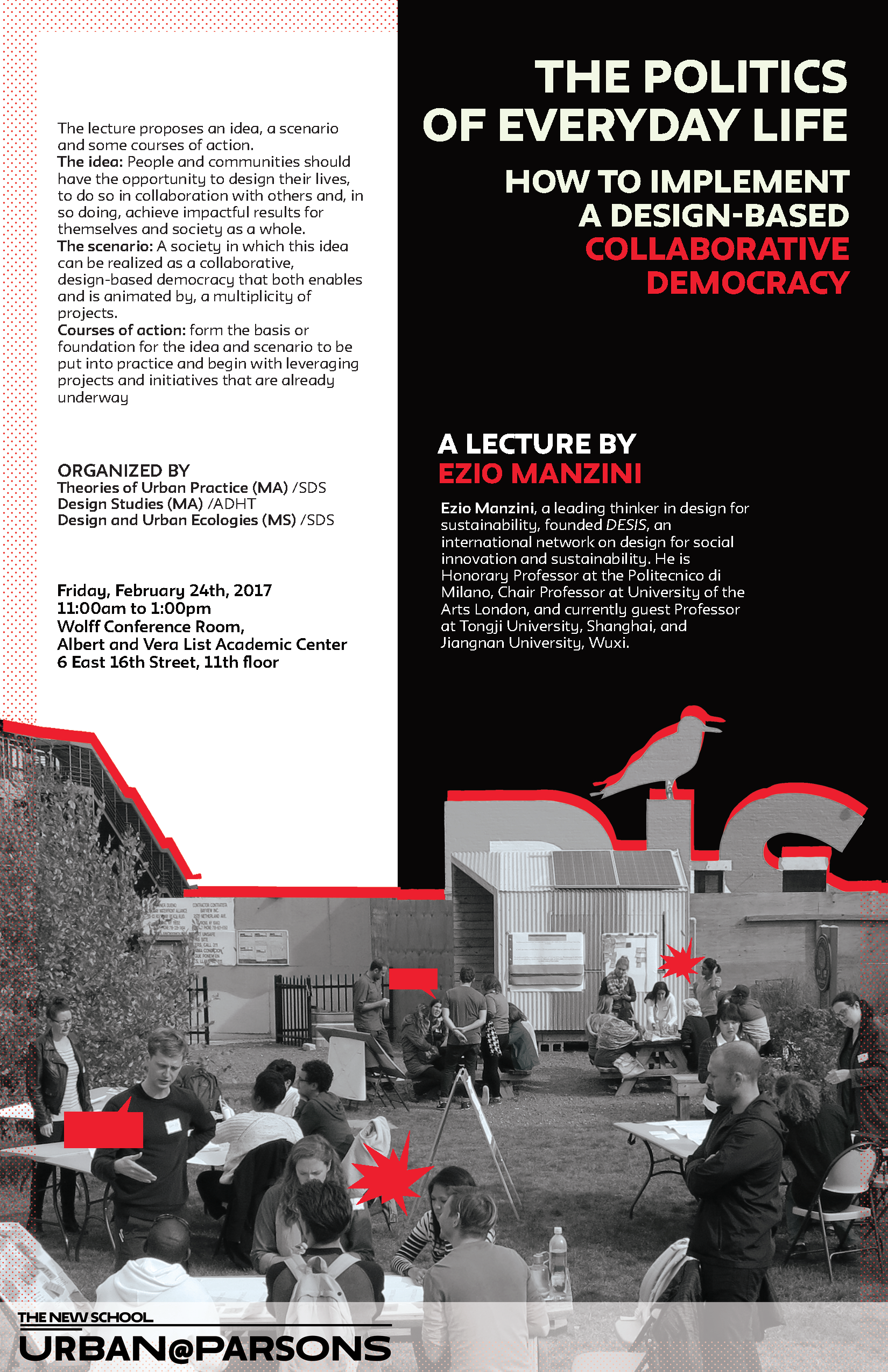 The Politics Of Everyday Life How To Implement A Design Based Collaborative Democracy A Lecture By Ezio Manzini Urban Parsons