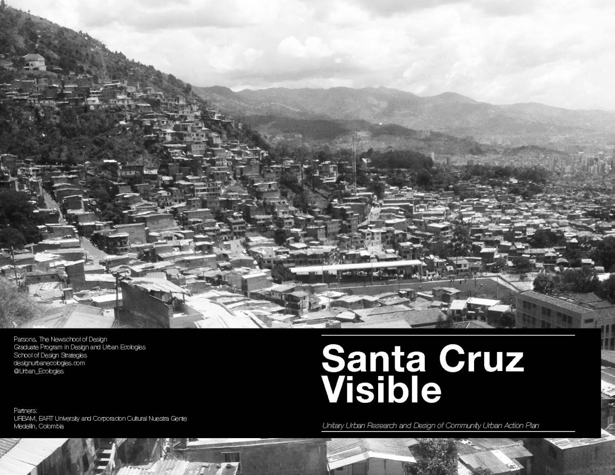 SANTA CRUZ VISIBLE I: Unitary Urban Research and Design of Community Urban Action Plan